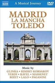 A Musical Journey: Madrid, La Mancha & Toledo