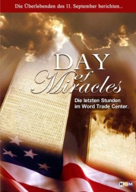 Day Of Miracles - Die letzten Stunden im World Trade Center