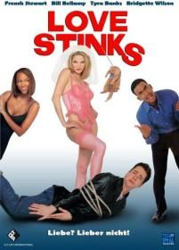 Love Stinks - Liebe? Lieber nicht!