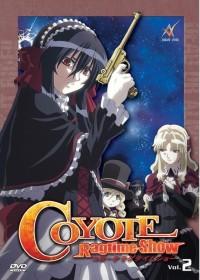 Coyote Ragtime Show Vol. 2 (Folgen 4-6)