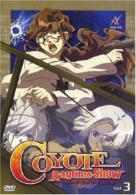 Coyote Ragtime Show Vol. 3 (Folgen 7-9)