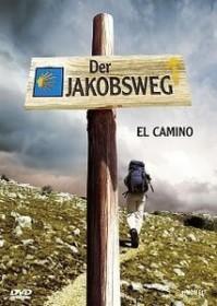 Der Jakobsweg - El Camino
