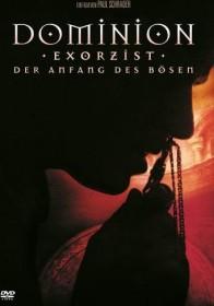 Dominion: Exorzist - Der Anfang des Bösen