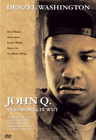 John Q. - Verzweifelte Wut -- via Amazon Partnerprogramm