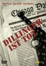 Dillinger ist tot