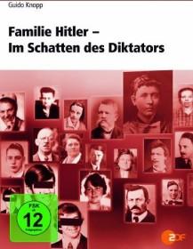 Guido Knopp: Familie Hitler - Im Schatten des...