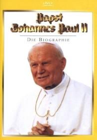 Papst Johannes Paul II - Eine Biographie