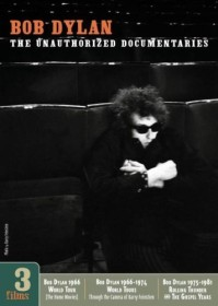 Bob Dylan - The Unauthorized Documentaries