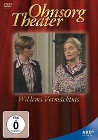 Ohnsorg Theater - Willems Vermächtnis (DVD)
