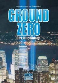 Ground Zero - Das Jahr danach