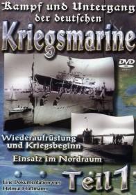 Kampf und Untergang der deutschen Kriegsmarine Vol. 1 (DVD)