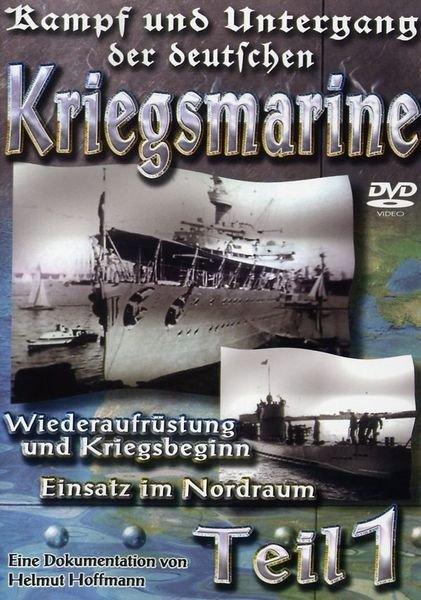 Kampf und Untergang der deutschen Kriegsmarine Vol. 1 -- via Amazon Partnerprogramm