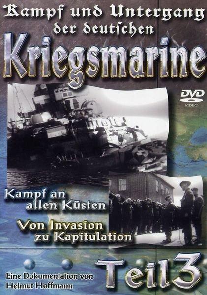 Kampf und Untergang der deutschen Kriegsmarine Vol. 3 -- via Amazon Partnerprogramm