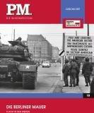 PM Wissensedition: Der Mauerbau - Flucht aus Berlin