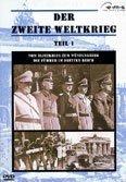 Der Zweite Weltkrieg Vol. 1: Vom Blitzkrieg zum Wüstenkrieg & Die Führer im Dritten Reich