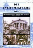 Der Zweite Weltkrieg Vol. 2: Vom Russlandfeldzug zur Schlacht um Berlin & Die Alliierten