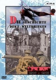 Die Geschichte des 1. Weltkrieges