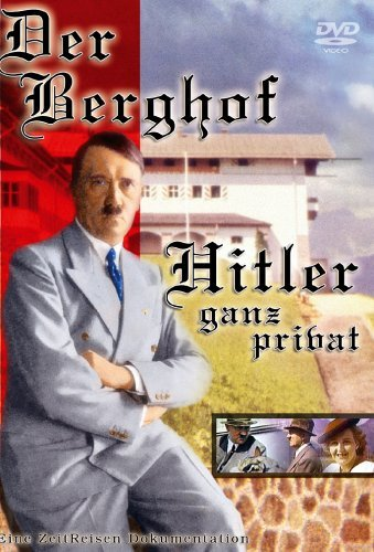 Der Berghof - Hitler ganz privat Vol. 1 -- via Amazon Partnerprogramm