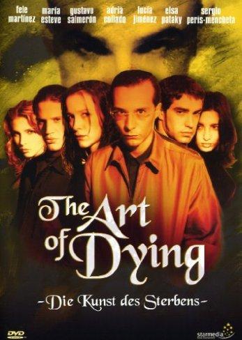 The Art of Dying - Die Kunst des Sterbens -- via Amazon Partnerprogramm