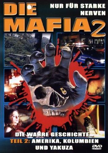 Die Mafia Vol. 2: Amerika, Kolumbien und Yakuza -- via Amazon Partnerprogramm