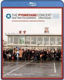 New York Philharmonic - The Pyongyang Concert (Blu-ray)