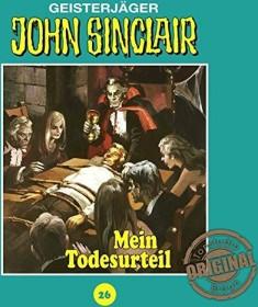 John Sinclair Tonstudio Braun - Folge 26 - Mein Todesurteil