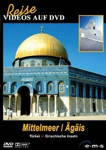 Reise: Mittelmeer - Ägäis