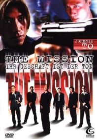 The Mission - Ihr Geschäft ist der Tod