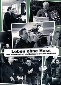 Leben ohne Hass - Imo Moszkowicz (DVD)