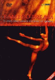 Bamboo Dream - Cloud Dance Theatre (DVD)