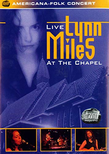 Lynn Miles - Live at the Chapel -- via Amazon Partnerprogramm