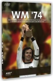 WM'74 - Das Endspiel Deutschland/Niederlande