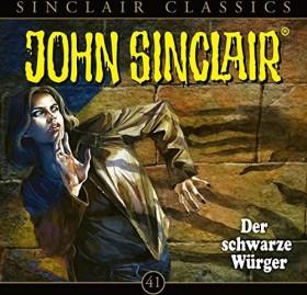 John Sinclair Classics - Folge 41 - Der schwarze Würger