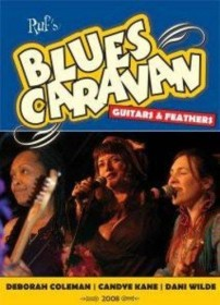 Blues Caravan - Guitars And Feathers (DVD)