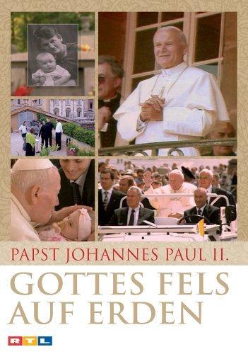 Papst Johannes Paul II - Gottes Fels auf Erden -- via Amazon Partnerprogramm
