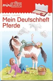 mini LÜK Deutsch: Mein Deutschheft Pferde 3