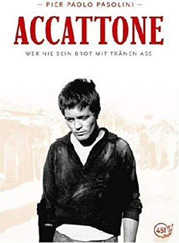 Accattone - Wer nie sein Brot mit Tränen aß -- via Amazon Partnerprogramm