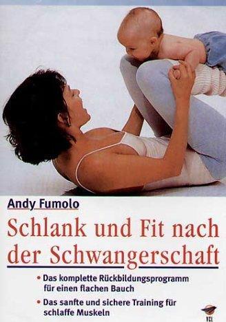 Schlank und fit nach der Schwangerschaft -- via Amazon Partnerprogramm