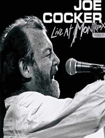 Joe Cocker - Live in Montreux 1987