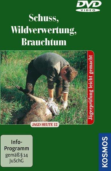 Jagd: Schuß, Wildverwertung, Jagdpraxis -- via Amazon Partnerprogramm