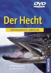 Erfolgreich angeln 1: Der Hecht