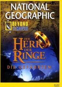 National Geographic: Der Herr der Ringe - Beyond the Movie