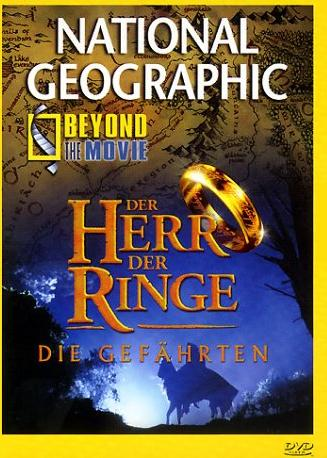 National Geographic: Der Herr der Ringe - Beyond the Movie -- via Amazon Partnerprogramm