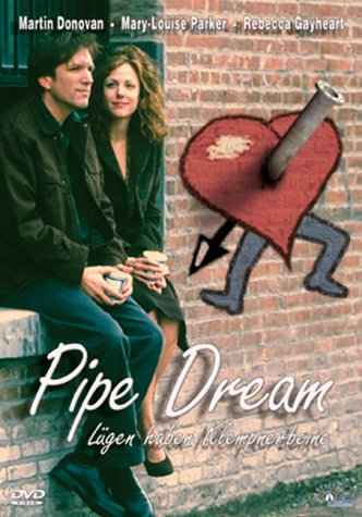 Pipe Dream - Lügen haben Klempnerbeine -- via Amazon Partnerprogramm