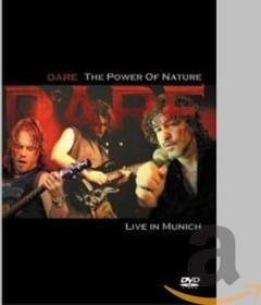Dare - Power Of Nature/Live In Munich
