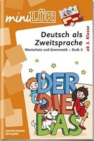 mini LÜK Deutsch als Zweitsprache: Wortschatz und Grammatik Stufe 3