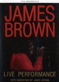 James Brown - Live Performance