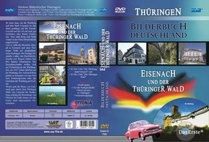 Bilderbuch Deutschland - Thüringen: Eisenach und der Thüringer Wald