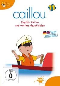 Caillou Vol. 11: Kapitän Caillou und weitere Geschichten (DVD)