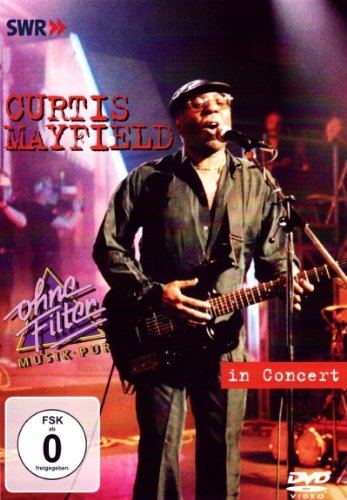 Curtis Mayfield - In Concert -- via Amazon Partnerprogramm